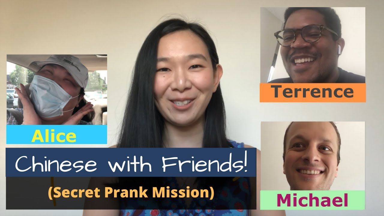 Chinese with Friends! (Secret Prank Mission)